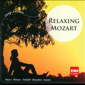 Relaxing Mozart / Meyer, Pletnev, Tetzlaff, Menuhin, Sarasate