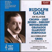 Rudolph Ganz: Historical Recordings From The Collections of The Zentralbibliothek Zurich