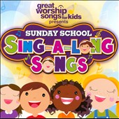 Various Artists: Sunday School: Sing-a-Long Songs