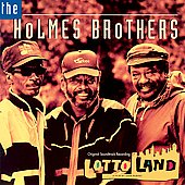 The Holmes Brothers: Lotto Land