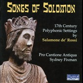 Salamone de' Rossi: The Songs of Solomon / Pro Cantione Antiqua