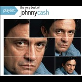Johnny Cash: Playlist: The Very Best of Johnny Cash
