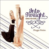 Maggie Keelan: Into Twilight: Songs For Harp