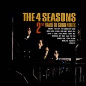 Frankie Valli & the Four Seasons/The Four Seasons: 2nd Vault of Golden Hits