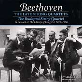 Beethoven: The Late String Quartets / Budapest Quartet