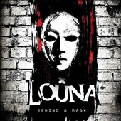 Louna: Behind a Mask [Digipak]