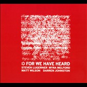 Steven Lugerner: For We Have Heard [Digipak]