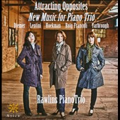 Attracting Opposites: New Music for Piano Trio by Timothy Hoekman, Emma Lou Diemer, Stephen Yarbrough / Rawlins Trio