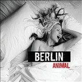 Berlin (Group): Animal [Digipak] *