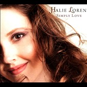 Halie Loren: Simply Love [Digipak]