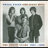Small Faces: Greatest Hits: The Immediate Years 1967-1969