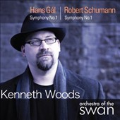 Hans Gál: Symphony No. 1; Robert Schumann: Symphony No. 1 / Woods, Orch. Of the Swan