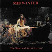 Midwinter: The Waters of Sweet Sorrow