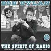 Bob Dylan: Spirit of Radio