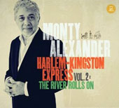 Monty Alexander: Harlem-Kingston Express, Vol. 2: River Rolls On [Digipak]