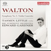 William Walton: Symphony No. 1; Violin Concerto / Tasmin Little, violin; Edward Gardner, BBC SO