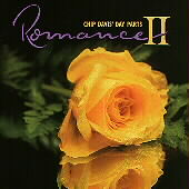 Chip Davis' Day Parts: Chip Davis' Day Parts II: Romance