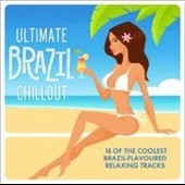 Various Artists: Ultimate Brazil Chillout