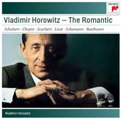 Vladimir Horowitz: The Romantic - Works of Schubert, Chopin, Scarlatti, Liszt, Schumann & Beethoven