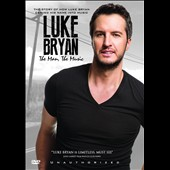 Luke Bryan: Man the Music
