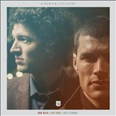 For King & Country: Run Wild. Live Free. Love Strong. [Slipcase] *