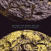 Between the Buried and Me: Future Sequence: Live at the Fidelitorium [DVD+CD] [CD Packaging] [Digipak]