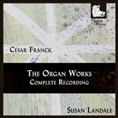 César Franck: The Organ Works - Complete Recording / Susan Landale, organ