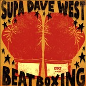 Supa Dave West: Beat Boxing [Slipcase]