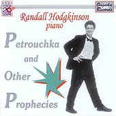 Petrouchka and Other Prophecies / Randall Hodgkinson