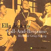 Ella Jenkins: Call and Response Rhythmic Group Singing