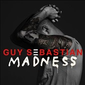 Guy Sebastian: Madness *