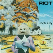Riot: Rock City [Digipak]