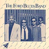 The Ford Blues Band: The Ford Blues Band