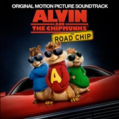 Original Soundtrack: Alvin and the Chipmunks: The Road Chip [Original Motion Picture Soundtrack]