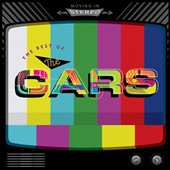 The Cars: Moving in Stereo: The Best of the Cars [5/6]