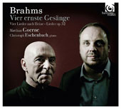 Brahms: Four Serious Songs; Songs and Romances, Op. 32 / Matthias Goerne, baritone; Christoph Eschenbach, piano