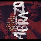 Bunny Beck/Jodi Kanter/Javier Zalba: Abrazo: The Havana Sessions