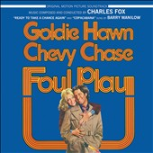 Foul Play [Original Motion Picture Soundtrack]