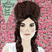 Whitney Rose: South Texas Suite [EP] [Digipak]