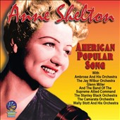 Anne Shelton: American Popular Song