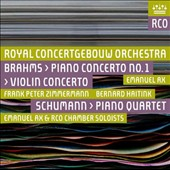 Brahms: Piano Concerto No. 1; Violin Concerto; Schumann: Piano Quartet / Frank Peter Zimmermann, violin; Emanuel Ax, piano; Bernard Haitink, RCO Chamber Soloists