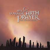 Bill Douglas: Earth Prayer