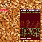 Commissions Vol 1 - Home Grown / New Century Saxophone Quartet