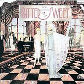 Various Artists: Bittersweet, Original Cast Recording