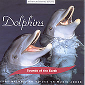 Sounds Of The Earth: The Sounds of the Earth: Dolphins