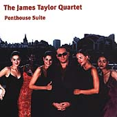 James Taylor (Organ/Keys): The Penthouse Suite