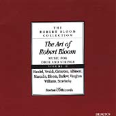 The Art of Robert Bloom - Music for Oboe and Strings Vol 2