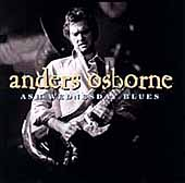 Anders Osborne: Ash Wednesday Blues