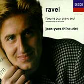Ravel: l'oeuvre pour piano seul / Jean-Yves Thibaudet