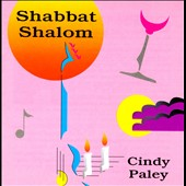 Cindy Paley: Shabbat Shalom